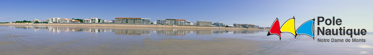 Le Pôle Nautique (Vendée) : Char à voile, Catamaran, club de voile, Kayak de mer…